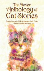 The Dover Anthology of Cat Stories 1st Edition 9780486806419 0486806413