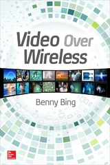 Video Over Wireless 1st Edition 9780071845281 0071845283