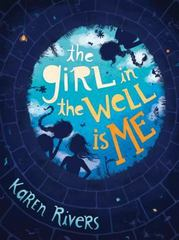 The Girl in the Well Is Me 1st Edition 9781616205690 1616205695