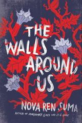 The Walls Around Us 1st Edition 9781616205904 1616205903