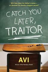 Catch You Later, Traitor 1st Edition 9781616205874 1616205873