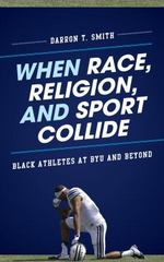 When Race, Religion, and Sport Collide 1st Edition 9781442217881 144221788X