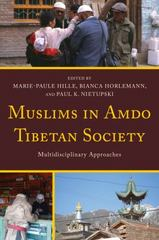 Muslims in Amdo Tibetan Society 1st Edition 9780739175309 0739175300