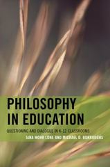 Philosophy in Education 1st Edition 9781442234789 1442234784