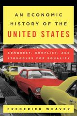 An Economic History of the United States 1st Edition 9781442257238 1442257237