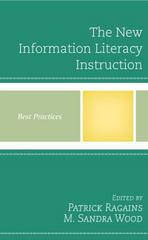 The New Information Literacy 1st Edition 9781442257931 1442257938