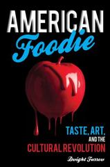 American Foodie 1st Edition 9781442249301 1442249307