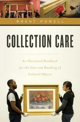Collection Care 1st Edition 9781442238817 144223881X