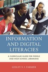 Information and Digital Literacies 1st Edition 9781442239814 1442239816