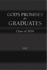 God's Promises for Graduates: Class of 2016 - Black 1st Edition 9780718043070 0718043073