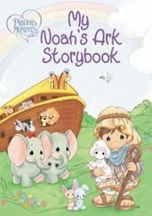 Precious Moments: My Noah's Ark Storybook 1st Edition 9780718032449 0718032446