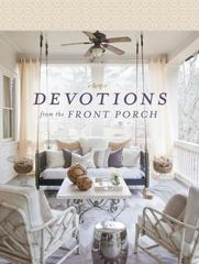 Devotions from the Front Porch 1st Edition 9780718039912 0718039912