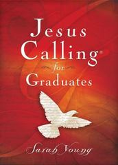 Jesus Calling for Graduates 1st Edition 9780718087418 0718087410