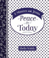 5 Minutes with Jesus: Peace for Today 1st Edition 9780718032555 0718032551