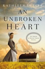 An Unbroken Heart 1st Edition 9780718033187 0718033183