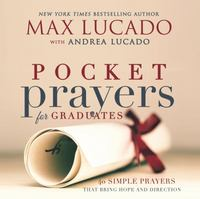 Pocket Prayers for Graduates 1st Edition 9780718077372 0718077377