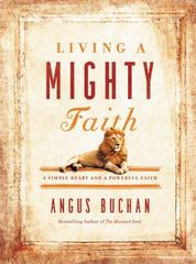 Living a Mighty Faith 1st Edition 9780718076290 071807629X