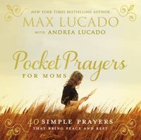 Pocket Prayers for Moms 1st Edition 9780718077396 0718077393