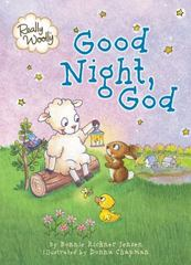 Really Woolly Good Night, God 1st Edition 9780718035419 0718035410