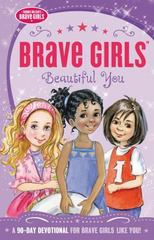 Brave Girls: Beautiful You 1st Edition 9780718076115 0718076117