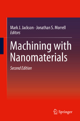 Machining with Nanomaterials 2nd Edition 9783319190099 3319190091