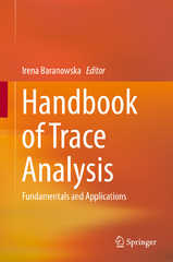 Handbook of Trace Analysis 1st Edition 9783319196145 3319196146
