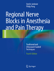 Regional Nerve Blocks in Anesthesia and Pain Therapy 4th Edition 9783319051314 3319051318