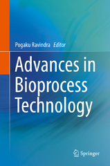 Advances in Bioprocess Technology 1st Edition 9783319179155 3319179152
