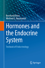 Hormones and the Endocrine System 1st Edition 9783319150604 331915060X