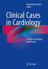 Clinical Cases in Cardiology 1st Edition 9783319199269 3319199269