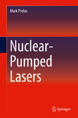 Nuclear-Pumped Lasers 1st Edition 9783319198453 3319198459