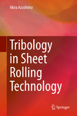Tribology in Sheet Rolling Technology 1st Edition 9783319172262 3319172263