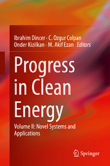 Progress in Clean Energy, Volume 2 1st Edition 9783319170312 3319170317