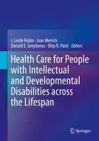 Health Care for People with Intellectual and Developmental Disabilities across the Lifespan 1st Edition 9783319180960 3319180967