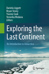Exploring the Last Continent 1st Edition 9783319189475 3319189476