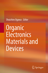 Organic Electronics Materials and Devices 1st Edition 9784431556541 4431556540