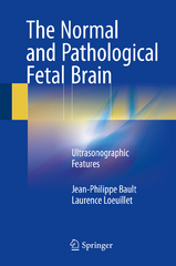 The Normal and Pathological Fetal Brain 1st Edition 9783319199719 3319199714