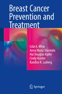Breast Cancer Prevention and Treatment 1st Edition 9783319194370 3319194372