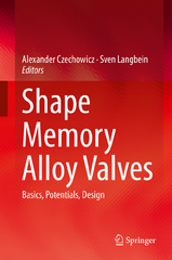 Shape Memory Alloy Valves 1st Edition 9783319190815 3319190814