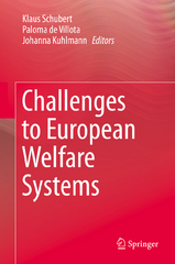 Challenges to European Welfare Systems 1st Edition 9783319076805 3319076809