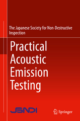 Practical Acoustic Emission Testing 1st Edition 9784431550723 4431550720