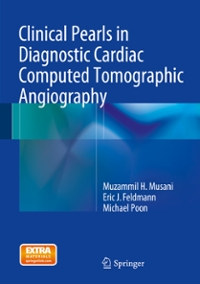 Clinical Pearls in Diagnostic Cardiac Computed Tomographic Angiography 1st Edition 9783319081687 3319081683