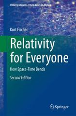 Relativity for Everyone 2nd Edition 9783319178905 3319178903