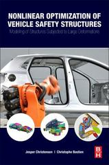 Nonlinear Optimization of Vehicle Safety Structures 1st Edition 9780124173095 0124173098