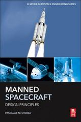 Manned Spacecraft Design Principles 1st Edition 9780124199767 0124199763