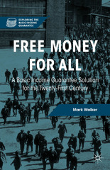 Free Money for All 1st Edition 9781137471321 1137471328