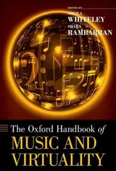 The Oxford Handbook of Music and Virtuality 1st Edition 9780199321292 0199321299