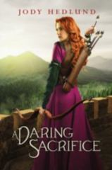 A Daring Sacrifice 1st Edition 9780310749134 0310749131