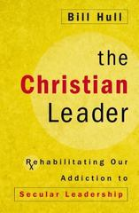The Christian Leader 1st Edition 9780310525332 0310525330
