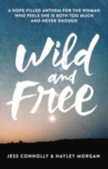 Wild and Free 1st Edition 9780310345541 0310345545